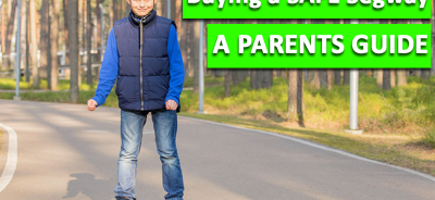 buying a safe segway parents guide